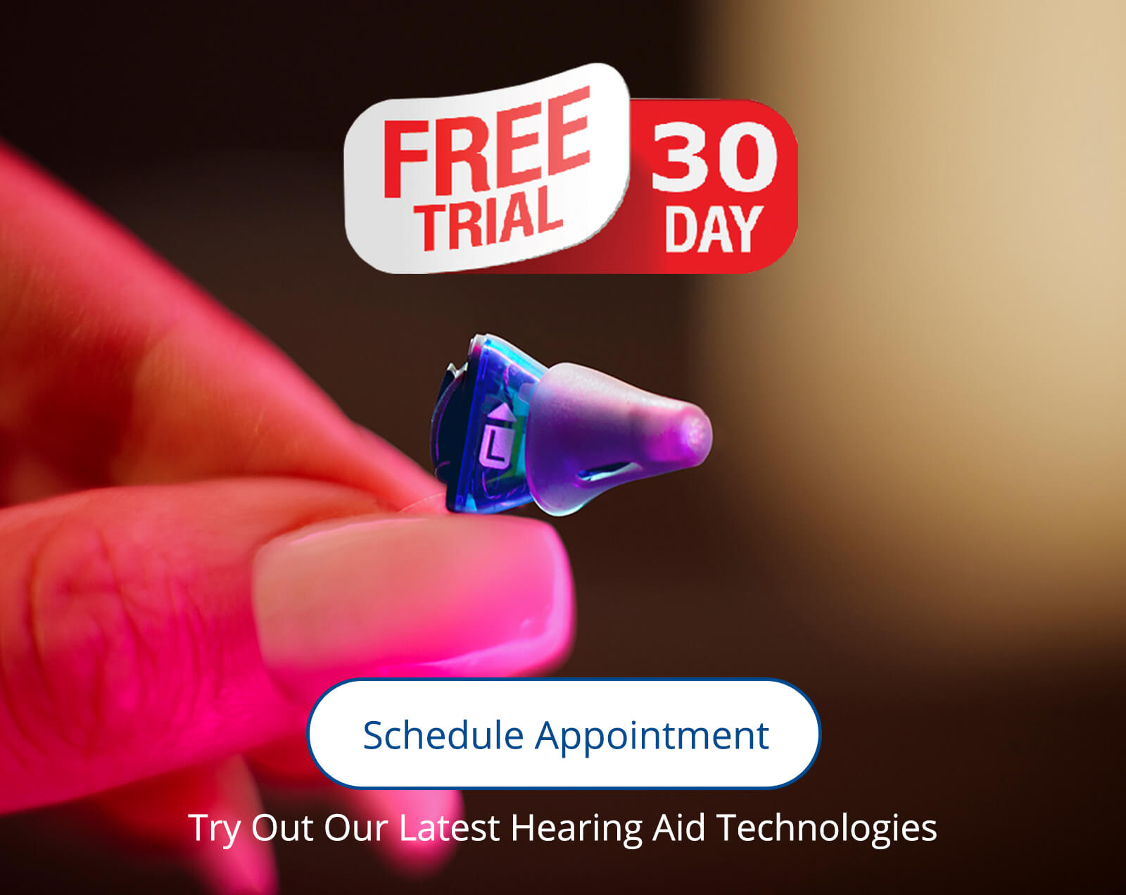 Free 30-Day Hearing Aid Trial Period